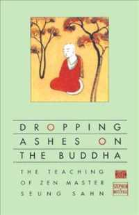 Link to an enlarged image of Dropping Ashes on the Buddha : The Teaching of Zen Master Seung Sahn (Reissue)