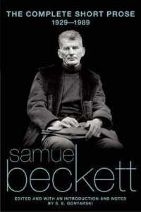 Link to an enlarged image of The Complete Short Prose of Samuel Beckett, 1929-1989