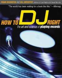 Link to an enlarged image of How to Dj Right : The Art and Science of Playing Records