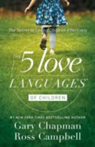 The 5 Love Languages of Children 9780802412850