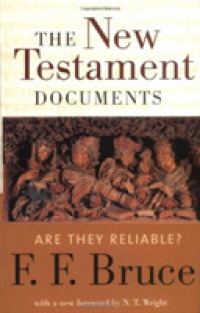Link to an enlarged image of The New Testament Documents : Are They Reliable?