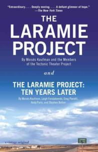 Link to an enlarged image of The Laramie Project and the Laramie Project Ten Years Later