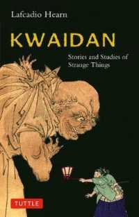 Link to an enlarged image of Kwaidan : Stories and Studies of Strange Things (Classics of Japanese Literature)