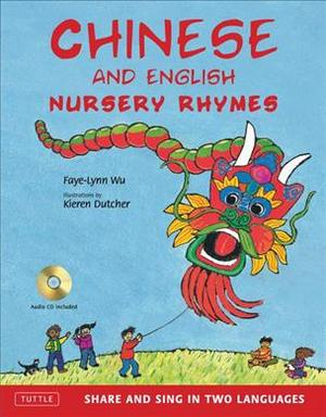 Link to an enlarged image of Chinese and English Nursery Rhymes : Share and Sing in Two Languages (Hardcover + Spoken Word Compact Disc BL)