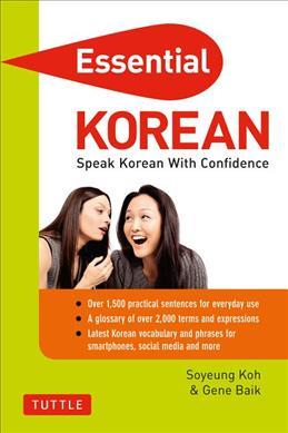 Books Kinokuniya: Essential Korean : Speak Korean with Confidence