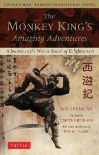 Link to an enlarged image of The Monkey King's Amazing Adventures : A Journey to the West in Search of Enlightenment