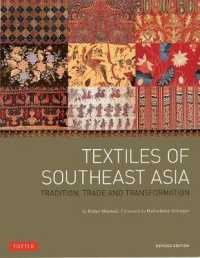 Link to an enlarged image of Textiles of Southeast Asia : Tradition, Trade and Transformation