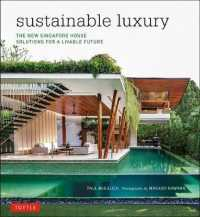 Link to an enlarged image of Sustainable Luxury : The New Singapore House: Solutions for a Livable Future