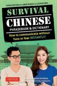 Link to an enlarged image of Survival Chinese : How to Communicate without Fuss or Fear Instantly (Survival Phrasebooks) (3rd)