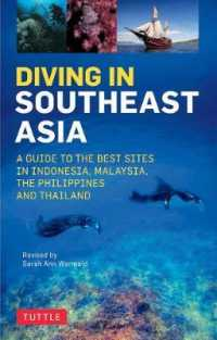 Link to an enlarged image of Diving in Southeast Asia : The Best Dive Sites in Malaysia, Indonesia, the Philippines and Thailand