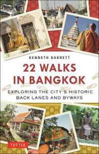 22 Walks in Bangkok 9780804849159