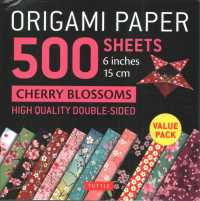 Link to an enlarged image of Origami Paper 500 sheets Cherry Blossoms 6 inch (15 cm) : Tuttle Origami Paper: High-quality Double-sided Origami Sheets Printed with 12 D -- Other pr (ed)