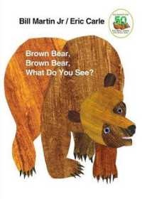 Brown Bear, Brown Bear, What Do You See? 9780805047905