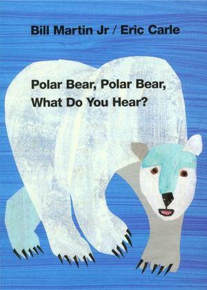 Polar Bear, Polar Bear, What Do You Hear? (Brown Bear and Friends) 9780805053883