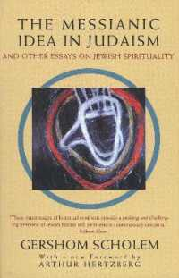 Link to an enlarged image of The Messianic Idea in Judaism : And Other Essays on Jewish Spirituality (Reprint)
