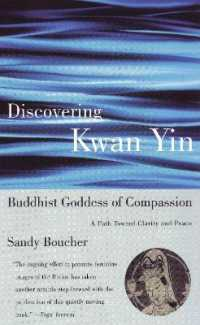 Link to an enlarged image of Discovering Kwan Yin, Buddhist Goddess of Compassion