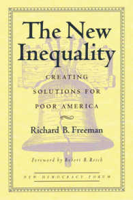 Link to an enlarged image of The New Inequality : Creating Solutions for Poor America (The New Democracy Forum)