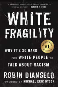 Link to an enlarged image of White Fragility : Why It's So Hard for White People to Talk about Racism