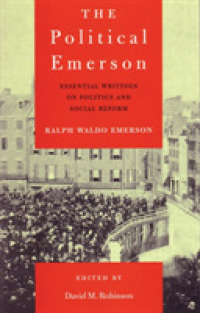 Link to an enlarged image of The Political Emerson : Essential Writings on Politics and Social Reform