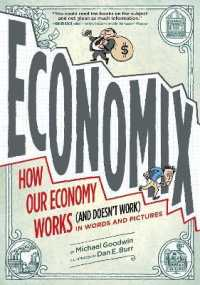 Link to an enlarged image of Economix : How and Why Our Economy Works and Doesn't Work, in Words and Pictures