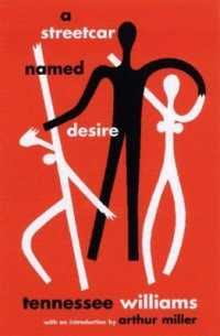 Books Kinokuniya: A Streetcar Named Desire (New Directions ...