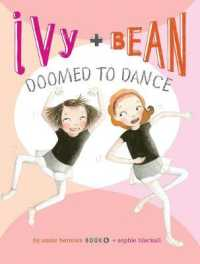 Link to an enlarged image of Ivy + Bean Doomed to Dance (Ivy and Bean)