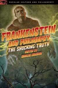 Link to an enlarged image of Frankenstein and Philosophy : The Shocking Truth (Popular Culture and Philosophy)