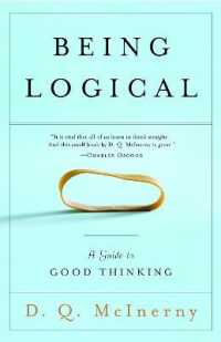 Link to an enlarged image of Being Logical : A Guide to Good Thinking (Reprint)