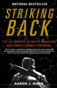Link to an enlarged image of Striking Back : The 1972 Munich Olympics Massacre and Israel's Deadly Response (Reprint)