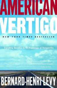 Link to an enlarged image of American Vertigo : Traveling America in the Footsteps of Tocqueville (Reprint)