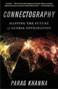 Link to an enlarged image of Connectography : Mapping the Future of Global Civilization (Reprint)