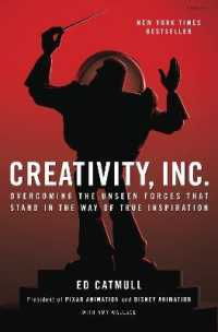 Link to an enlarged image of Creativity, Inc. : Overcoming the Unseen Forces That Stand in the Way of True Inspiration