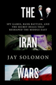 Link to an enlarged image of The Iran Wars : Spy Games, Bank Battles, and the Secret Deals That Reshaped the Middle East