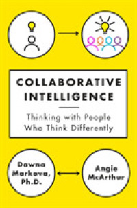 Link to an enlarged image of Collaborative Intelligence : Thinking with People Who Think Differently