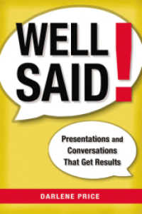 Link to an enlarged image of Well Said! : Presentations and Conversations That Get Results