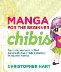 Link to an enlarged image of Manga for the Beginner Chibis : Everything You Need to Start Drawing the Super-Cute Characters of Japanese Comics