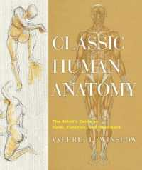 Link to an enlarged image of Classic Human Anatomy : The Artist's Guide to Form, Function, and Movement