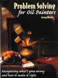 Link to an enlarged image of Problem Solving for Oil Painters