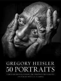 Link to an enlarged image of Gregory Heisler 50 Portraits : Stories and Techniques from a Photographer's Photographer