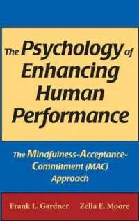 Link to an enlarged image of The Psychology of Enhancing Human Performance : The Mindfulness-Acceptance-Commitment (MAC) Approach (Springer Series on Behavior Therapy and Behavior