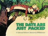 Link to an enlarged image of The Days Are Just Packed : A Calvin and Hobbes Collection (Calvin and Hobbes)