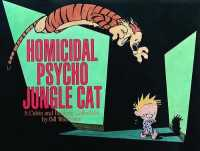 Link to an enlarged image of Homicidal Psycho Jungle Cat : A Calvin and Hobbes Collection (Calvin and Hobbes)