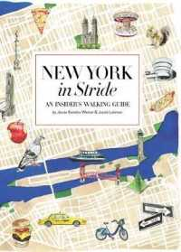 Link to an enlarged image of New York in Stride : An Insider's Walking Guide