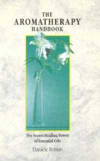 Link to an enlarged image of Aromatherapy Handbook : The Secret Healing Power of Essential Oils (8th Reprint)