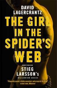 Link to an enlarged image of The Girl in the Spider's Web Continuing Stieg Larsson's Dragon Tattoo Series