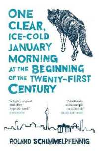 Link to an enlarged image of One Clear Ice-cold January Morning at the Beginning of the 21st Century (Maclehose Press Editions) -- Paperback / softback