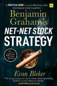 Benjamin Graham's Net-Net Stock Strategy: A Practical Guide to Successful Deep Value Investing in Today's Markets 9780857197078
