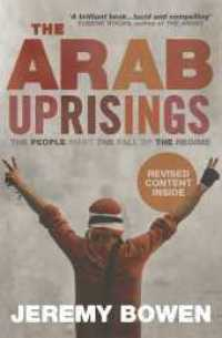 Link to an enlarged image of Arab Uprisings : The People Want the Fall of the Regime -- Paperback / softback