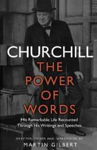 Link to an enlarged image of Churchill: the Power of Words -- Paperback / softback
