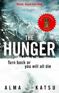 """Link to an enlarged image of Hunger : """"deeply disturbing, hard to put down"""" - Stephen King -- Paperback / softback"""